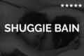 Douglas Stuart - Shuggie Bain (2020) Soundtrack