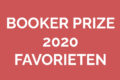 Wie moet de Booker Prize 2020 winnen?